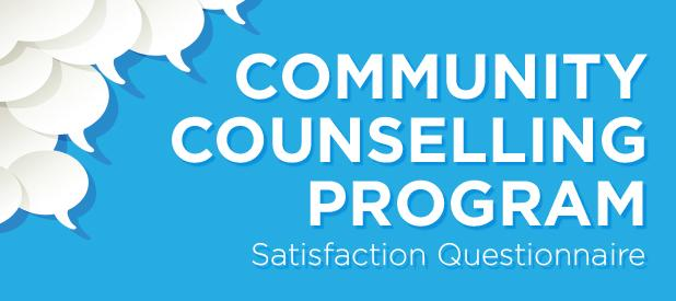 Community Counselling Program - Satisfaction Questionnaire