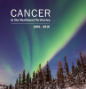 Cancer in the Northwest Territories (2001-2010)