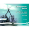 Caring for Our People: Strategic Plan for the NWT Health and Social Services System (2017 to 2020)
