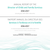 Annual Report of the Director of Child and Family Services, 2016-2017