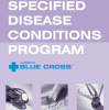 Specified Disease Conditions Program Extended Health Benefits